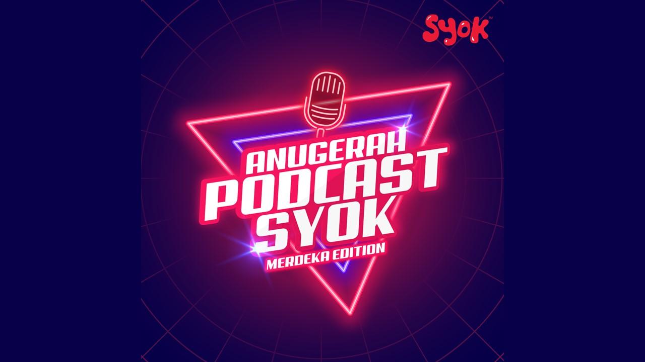 SYOK announces winners for 'Anugerah Podcast SYOK - Merdeka Edition'