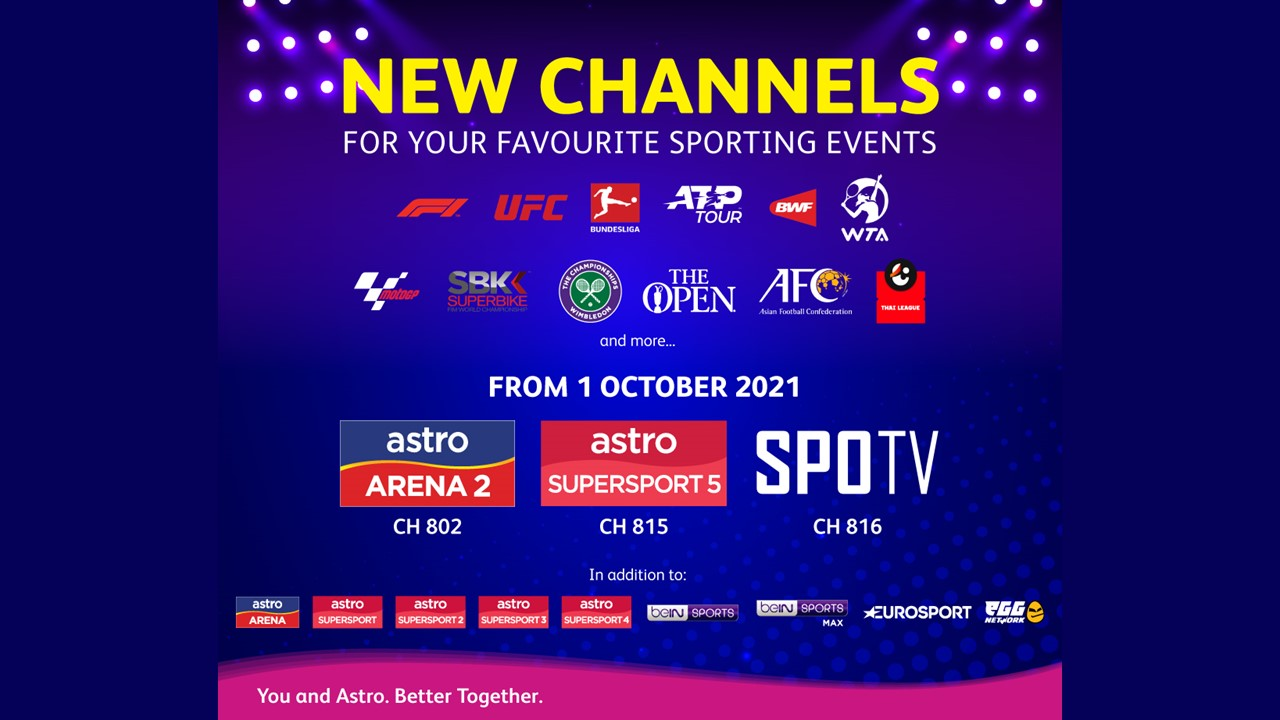 3 New Sports Channels on Astro from 1 Oct 2021. Your Favourite Sports and more on Astro SuperSport 5, SPOTV and Astro Arena 2
