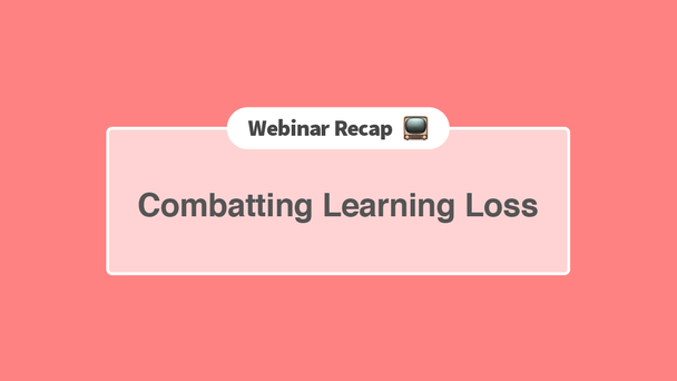 Combat Learning Loss with Screencastify