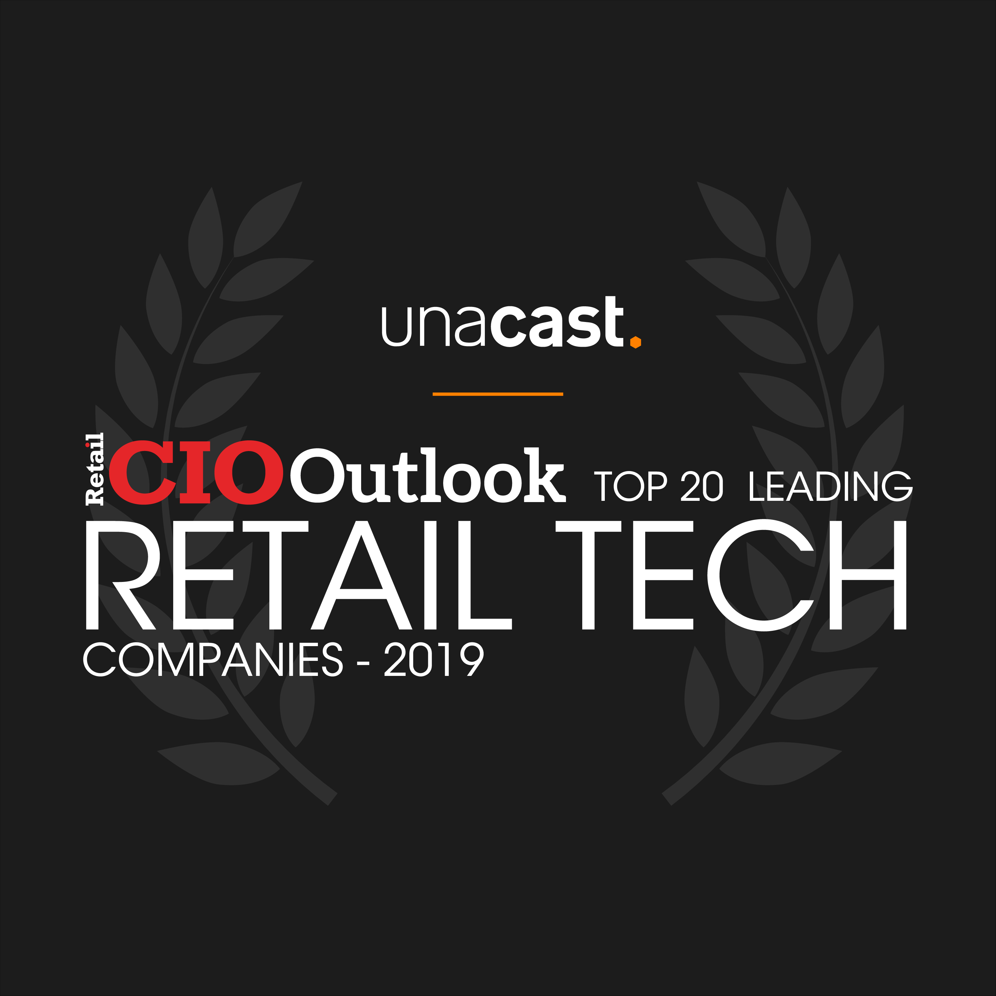Unacast Wins Top 20 Leading Retail Tech Companies of 2019