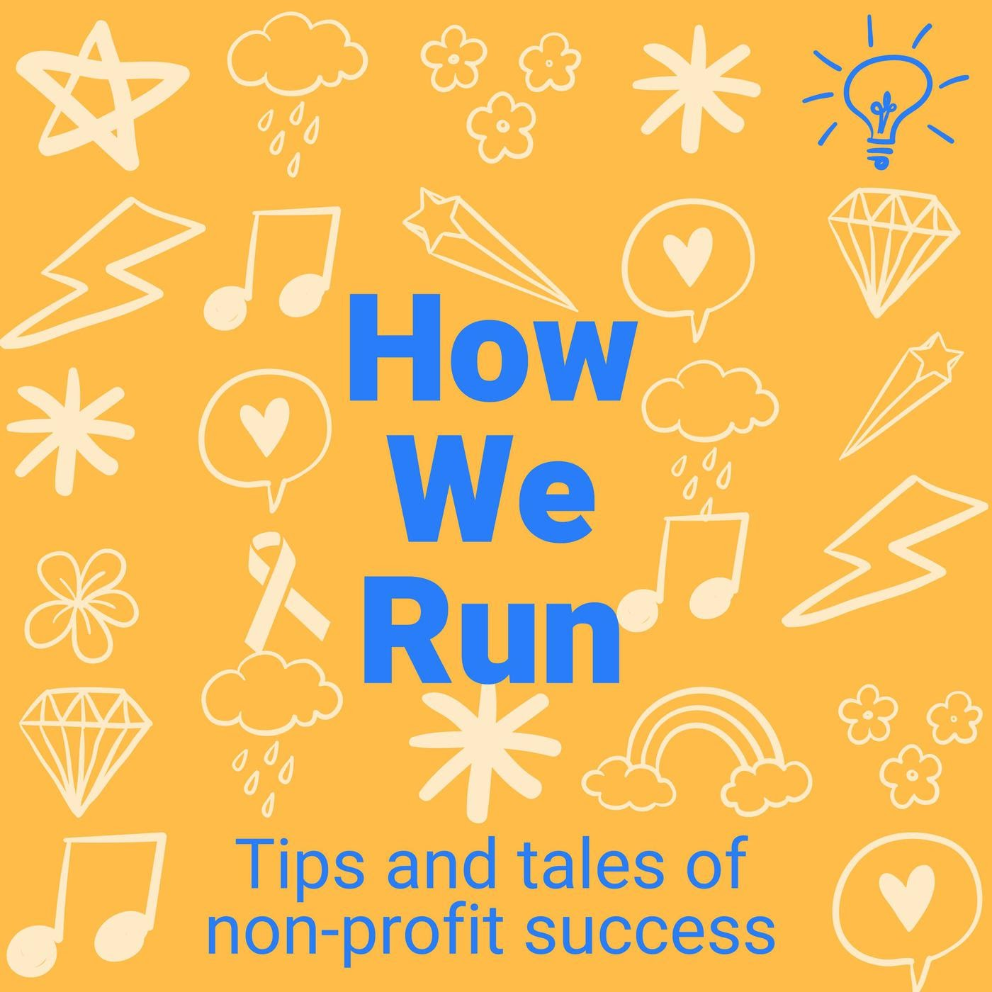 How We Run: tips and tales of nonprofit success by Julie Lacouture and Trent Stamp