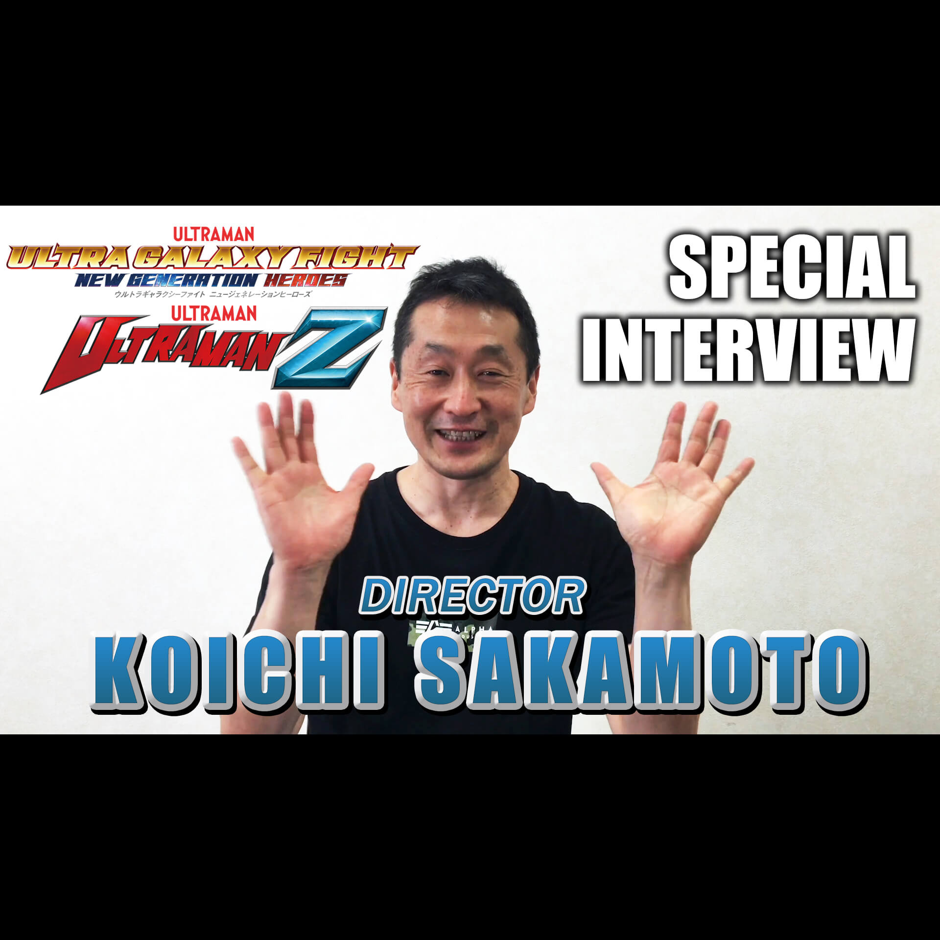 EXCLUSIVE INTERVIEW WITH DIRECTOR KOICHI SAKAMOTO