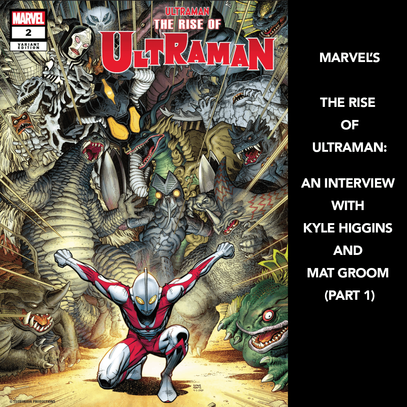MARVEL'S THE RISE OF ULTRAMAN:AN INTERVIEW WITH KYLE HIGGINS AND MAT GROOM (PART 1)