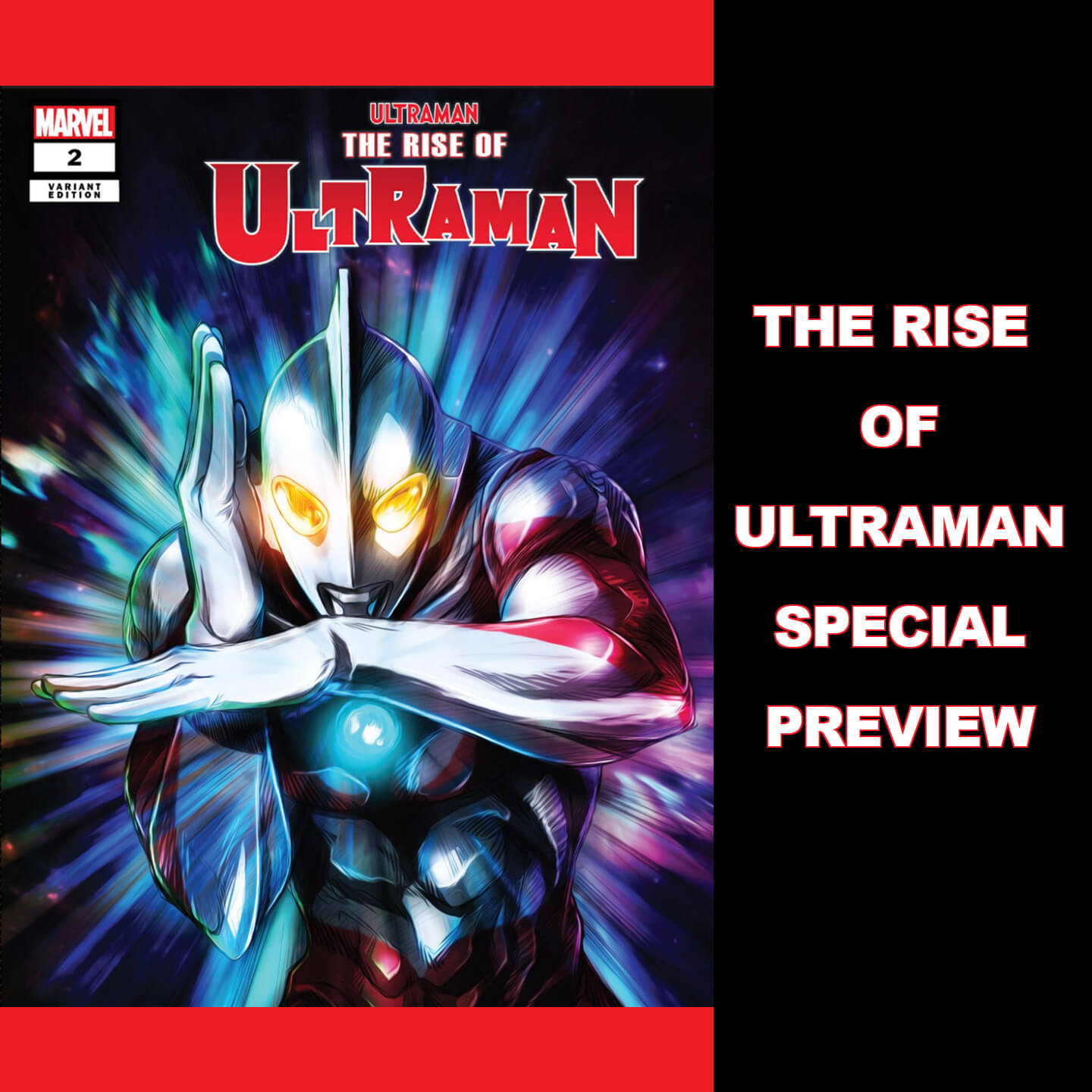 MARVEL RISE OF ULTRAMAN SPECIAL PREVIEW