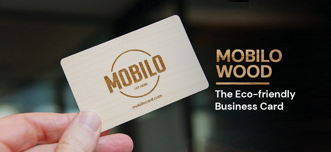 The Mobilo Wood Card, making networking smart and sustainable