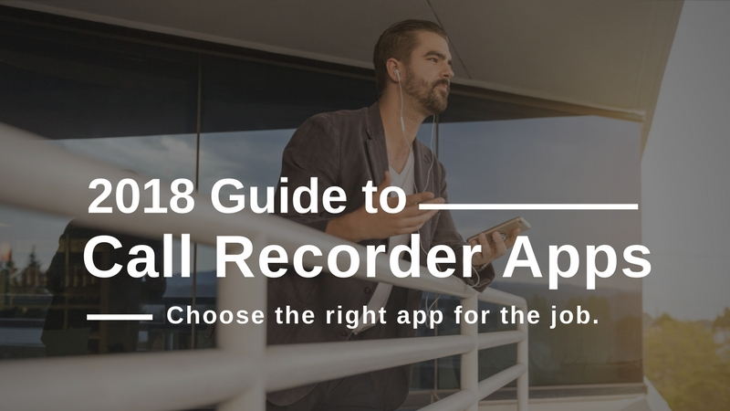 2018 Best Call Recorder Apps for iPhone
