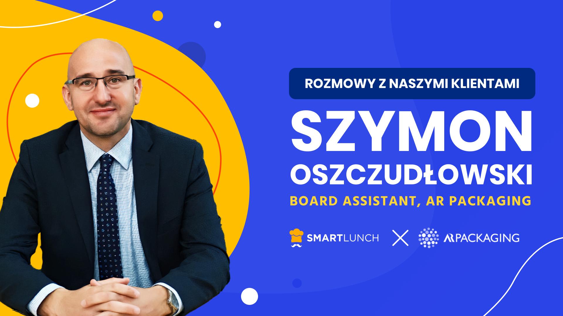 Posiłki jako benefit na każdy czas - Szymon Oszczudłowski z AR Packaging Poznań S.A. opowiada o tym, dlaczego w czasie epidemii koronawirusa postawili na posiłki dla pracowników