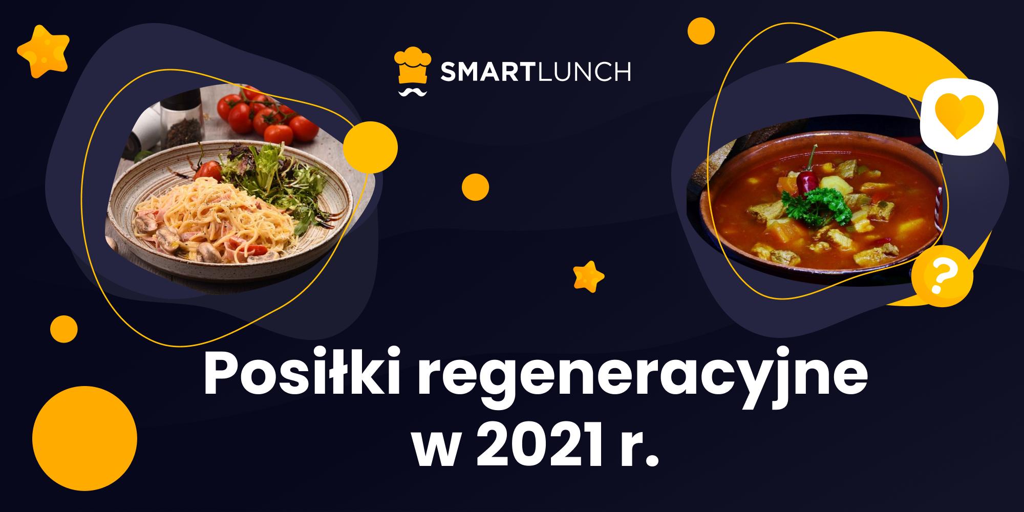Posiłki regeneracyjne 2021 - nie tylko cena i kalorie