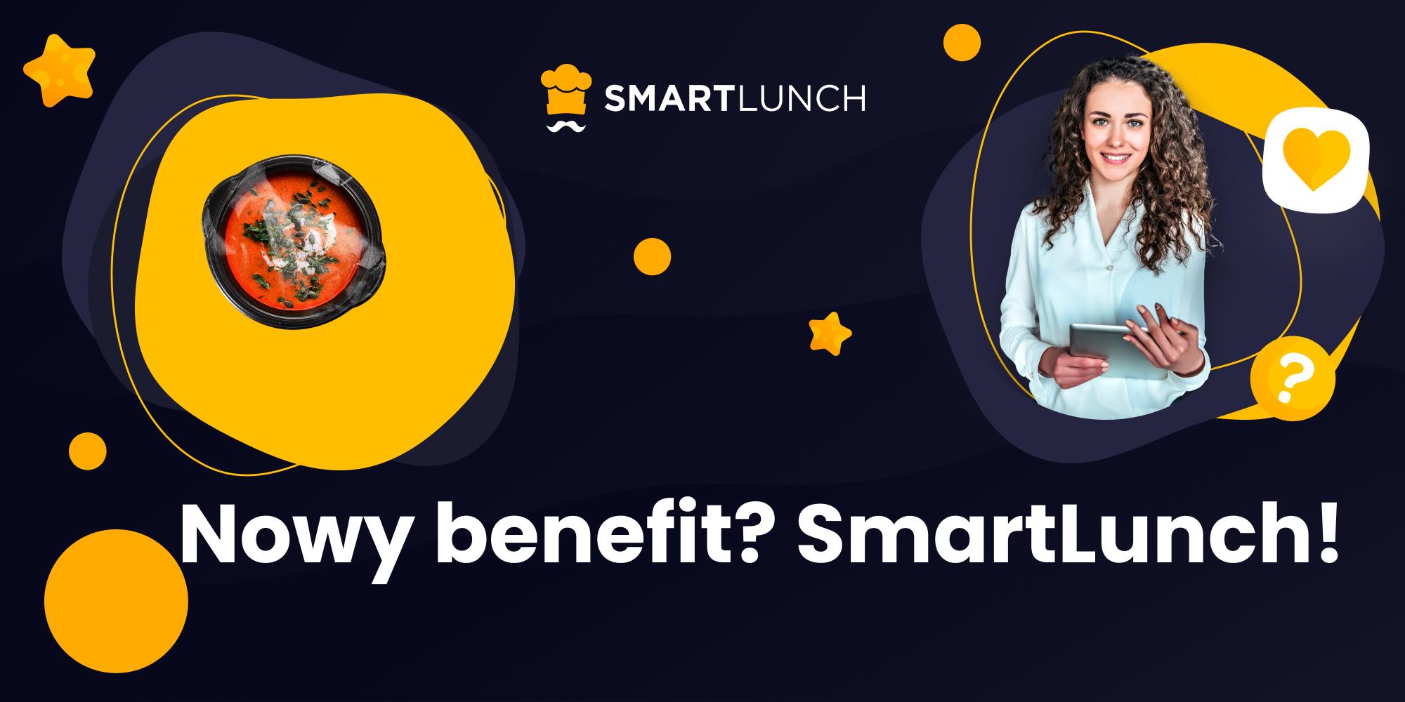Nowy benefit? SmartLunch!