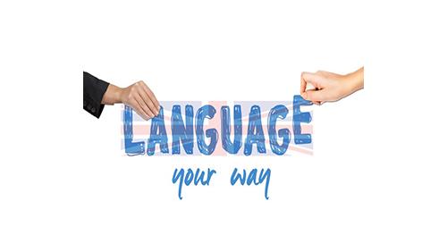 Language Your Way