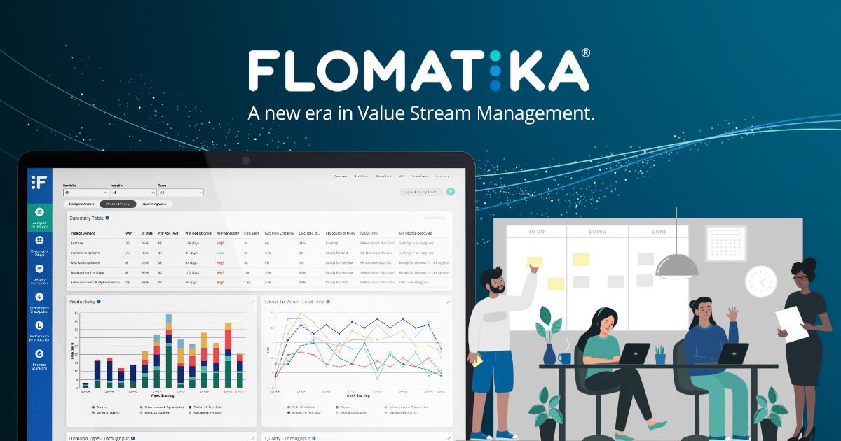 Flomatika; A new era in Value Stream Management.