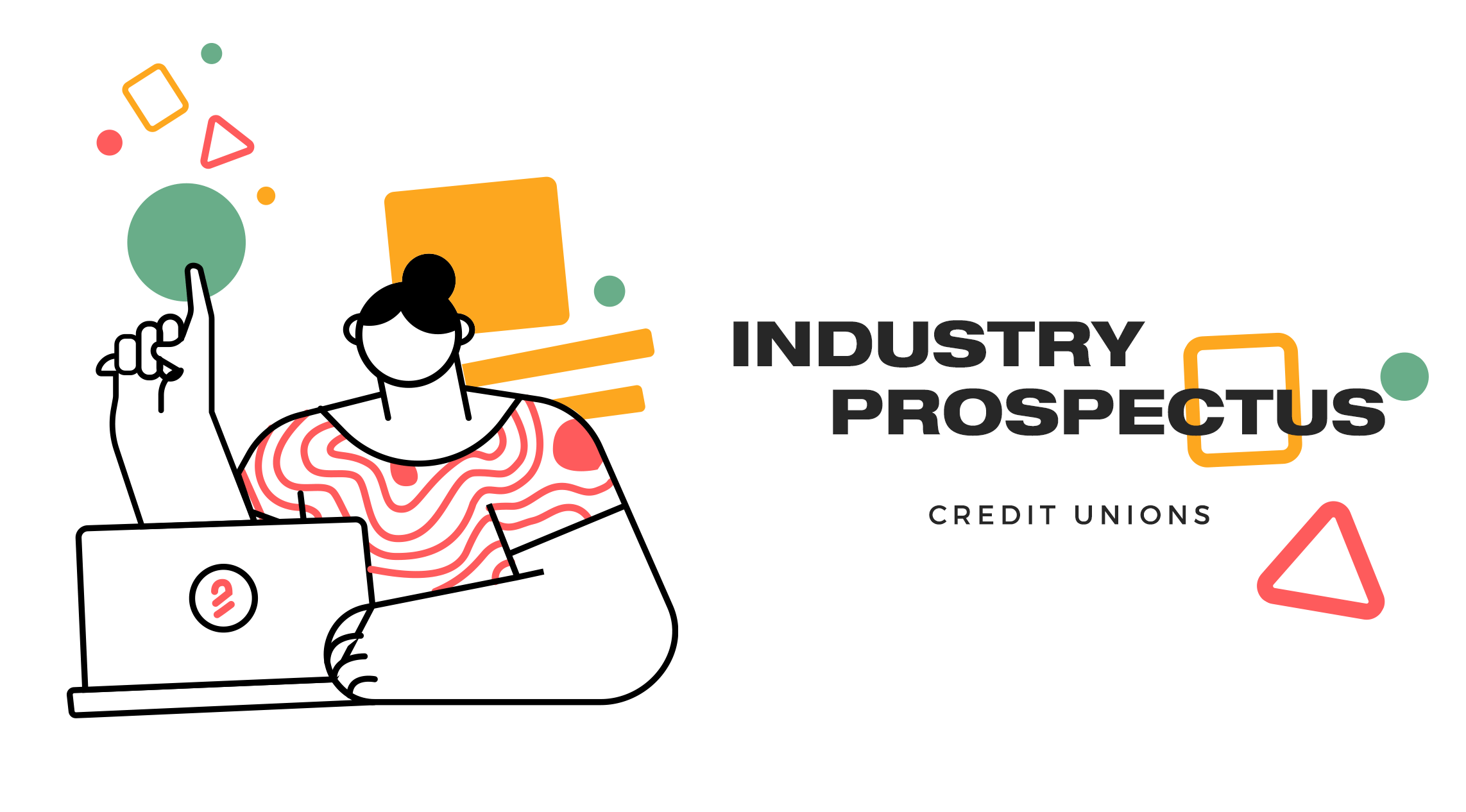 Industry Prospectus - Credit Unions