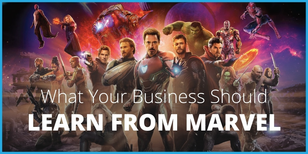 What Your Business Should Learn from Marvel