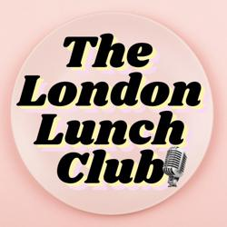 The London Lunch Club