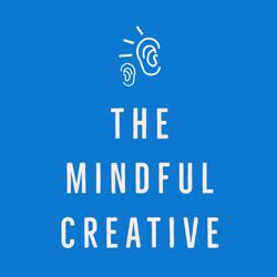 The Mindful Creative