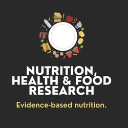 Nutrition, Food, Health & Research