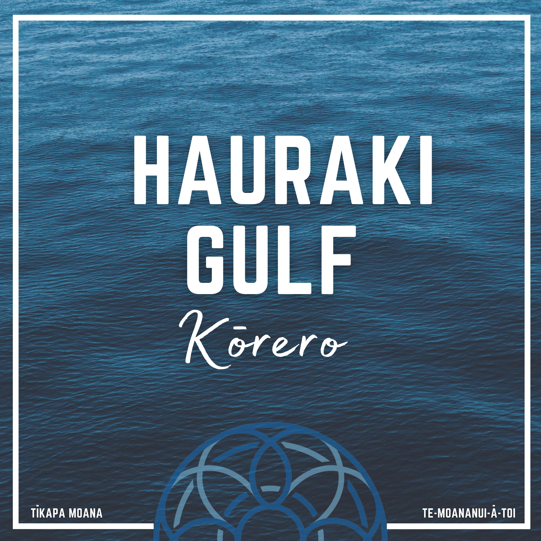 Hauraki Gulf Kōrero podcast