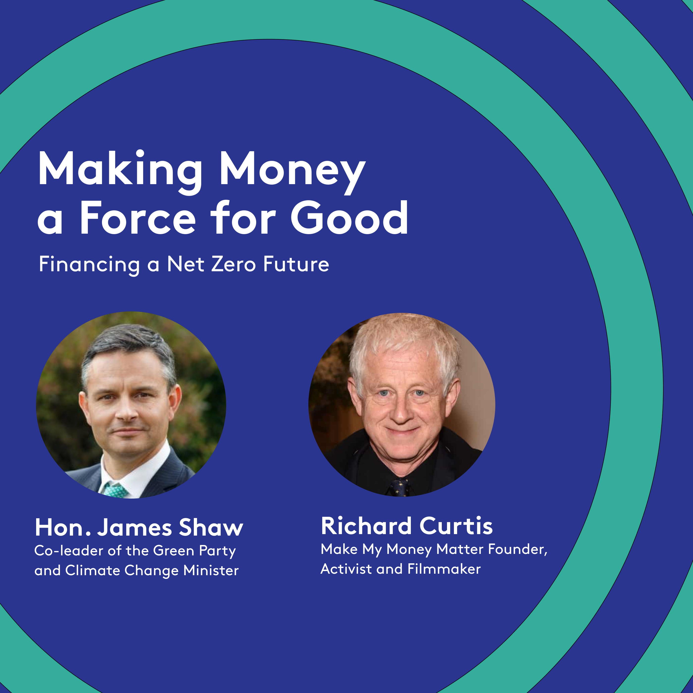 The financing of a net zero future with Hon. James Shaw and Richard Curtis