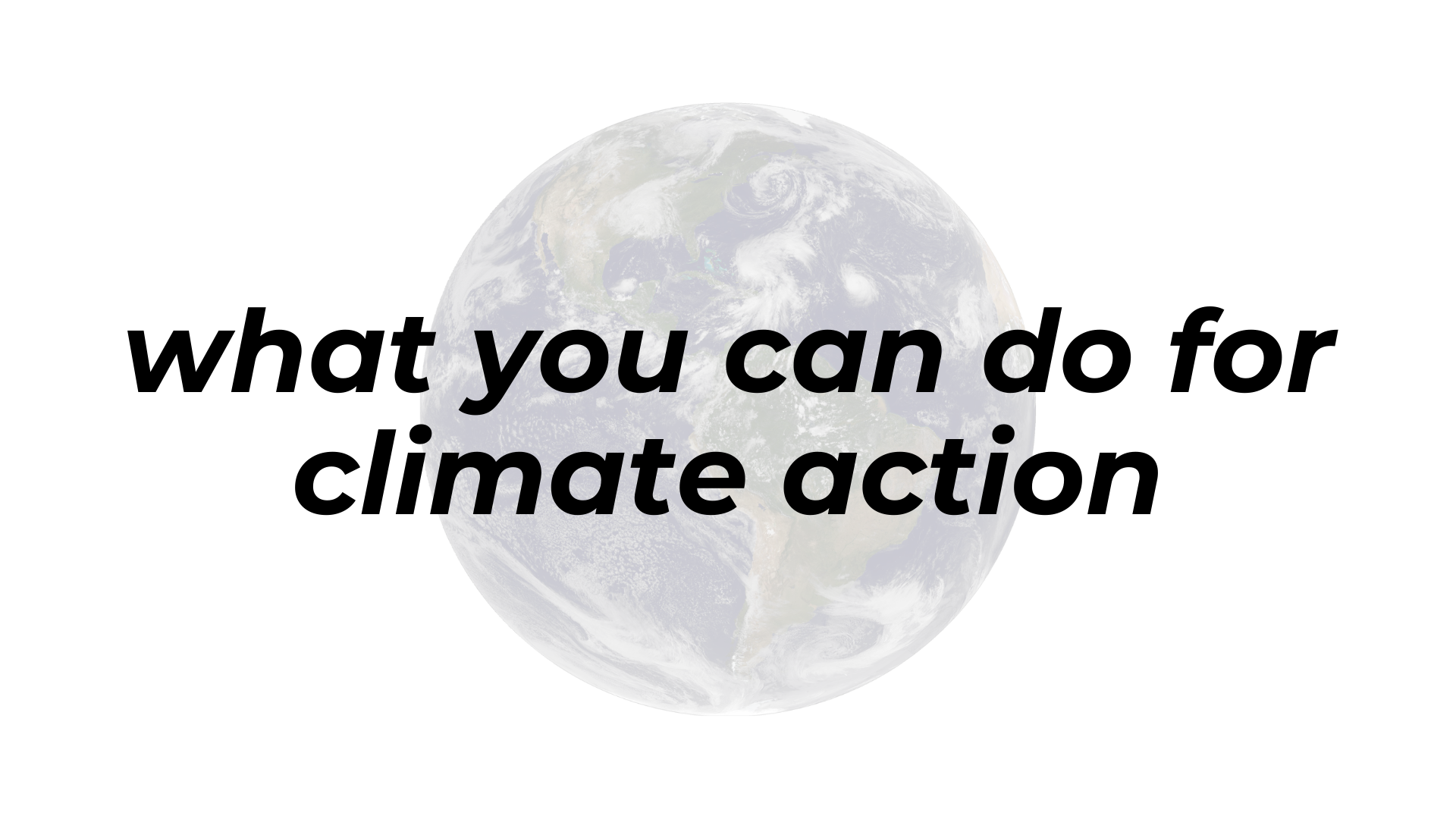 What you can do for climate action
