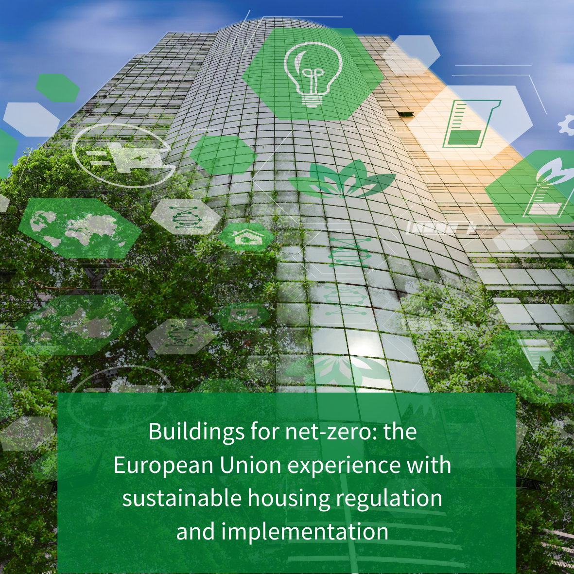 Buildings for net-zero: the European Union experience with sustainable housing regulation and implementation