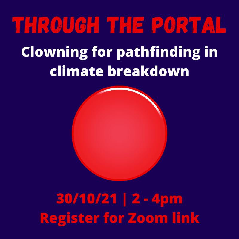 Stepping through the portal: Clowning for pathfinding in climate breakdown