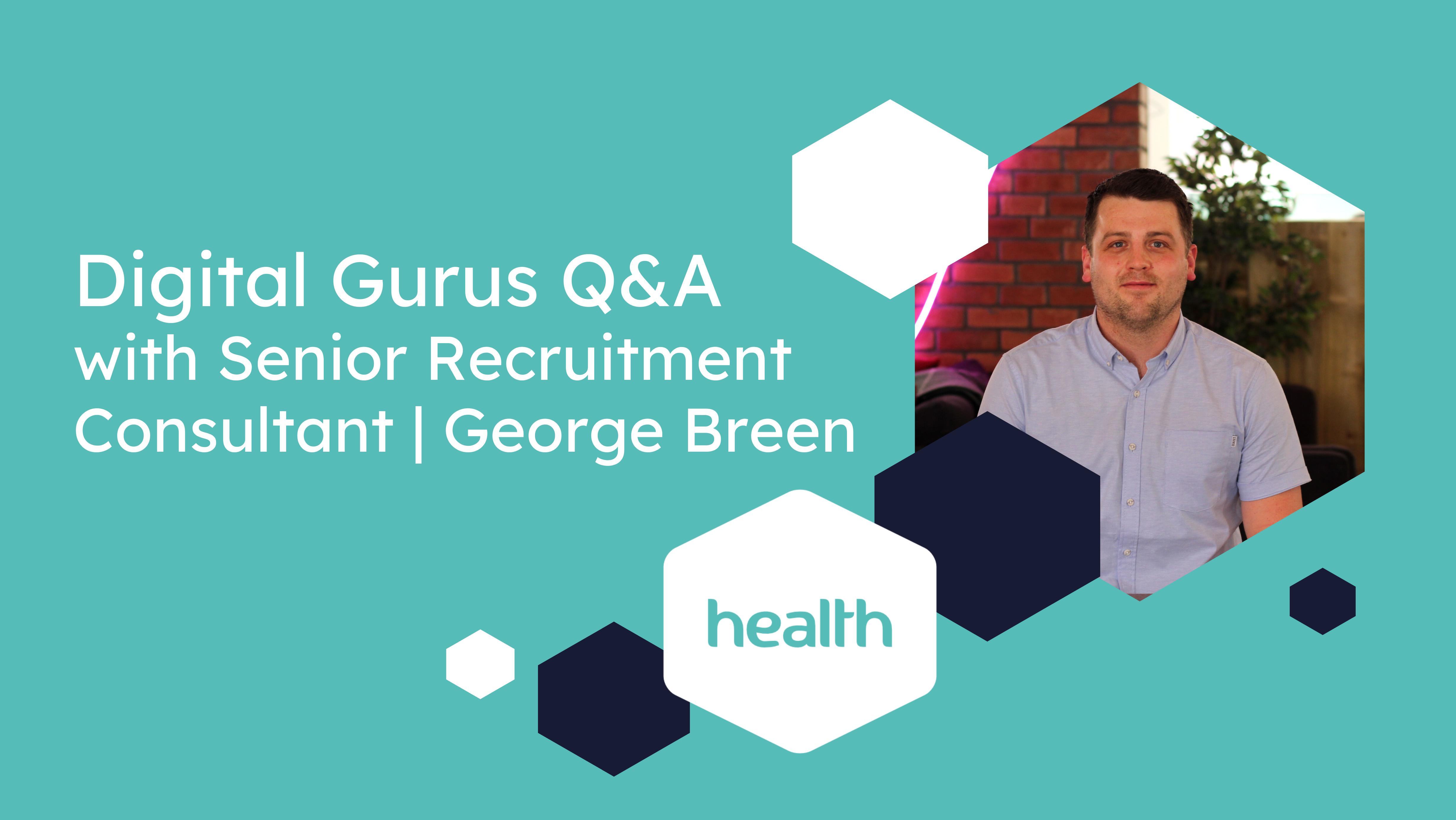 Meet Health recruitment expert - George Breen