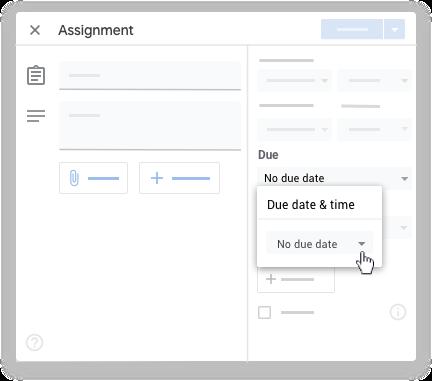 Google classroom - due date assignment