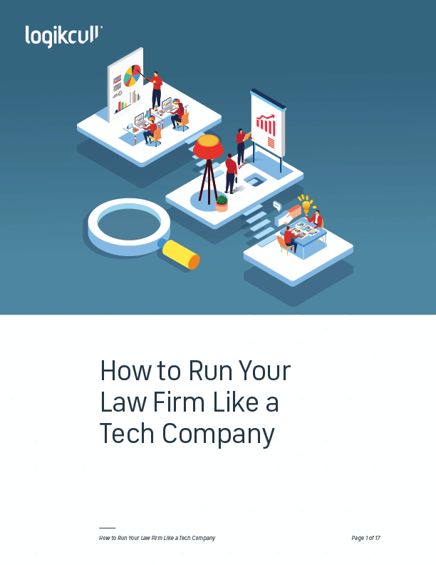 How to Run Your Law Firm Like a Tech Company