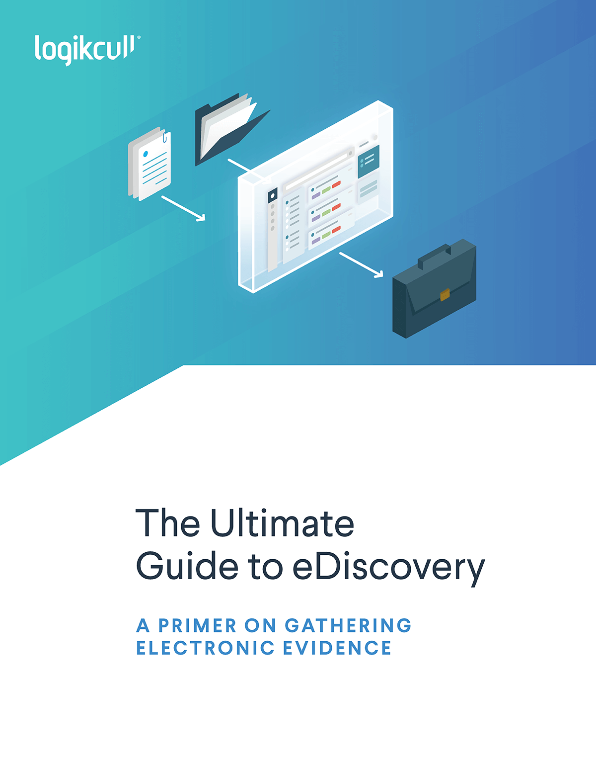 The Ultimate Guide to eDiscovery
