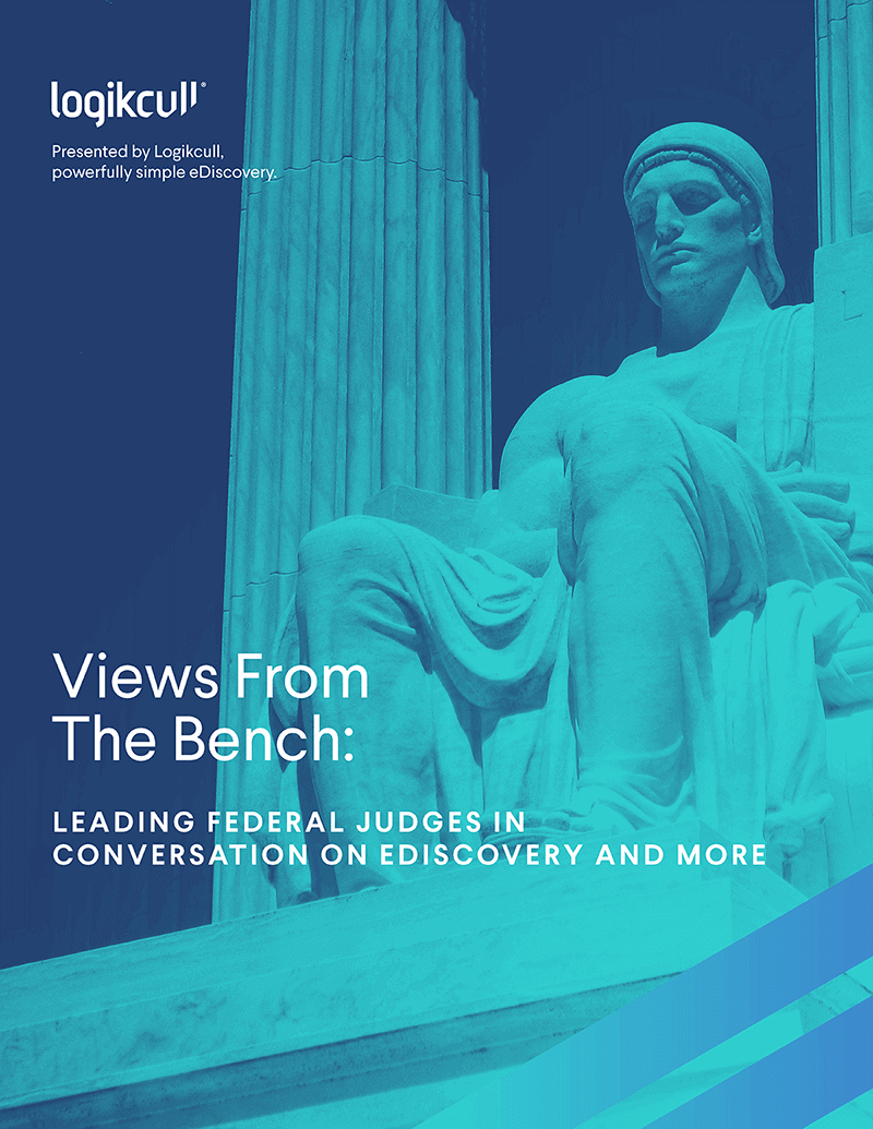 Views From the Bench: Leading Federal Judges in Conversation on eDiscovery and More