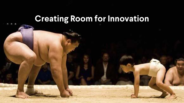 """Slide from webinar showing a child facing off against a sumo wrestler, under the heading """"Creating Room for Innovation"""""""
