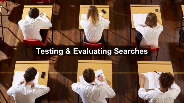 """Slide from Search Accuracy presentation showing students taking a test under the heading """"Testing and Evaluating Searches"""""""