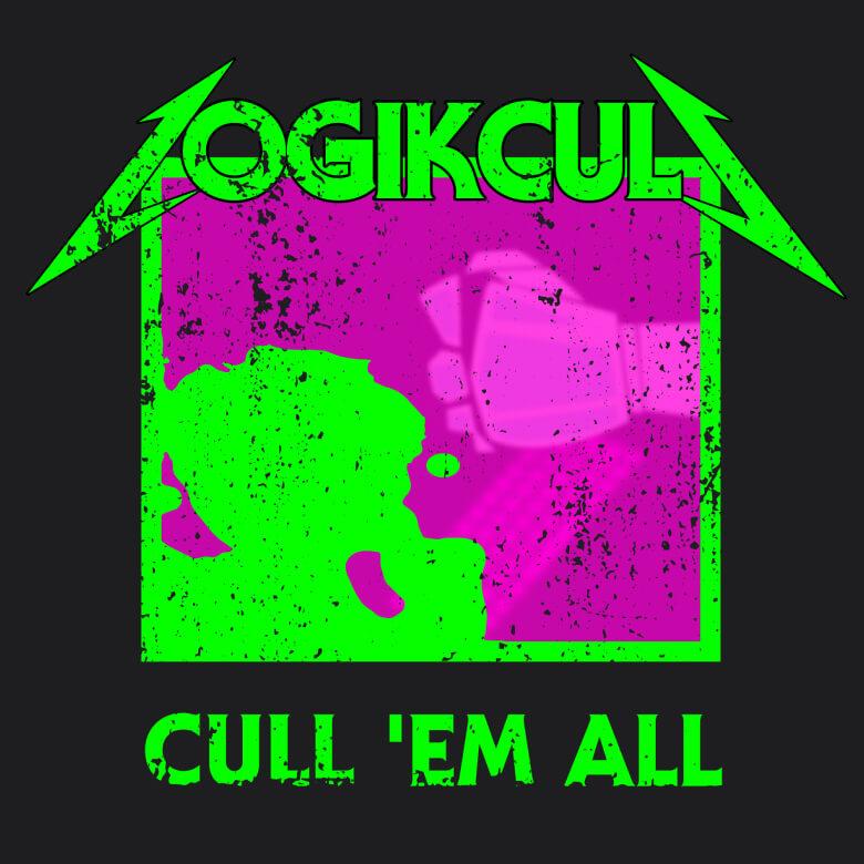 Cull 'Em All