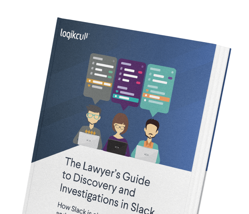 The Lawyer's Guide to Discovery and Investigations in Slack
