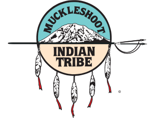 A blue and tan logo including mountains, feathers, and a spear reads: Muckleshoot Indian Tribe.