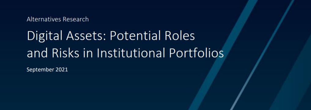 Digital Assets: Potential Roles and Risks in Institutional Portfolios
