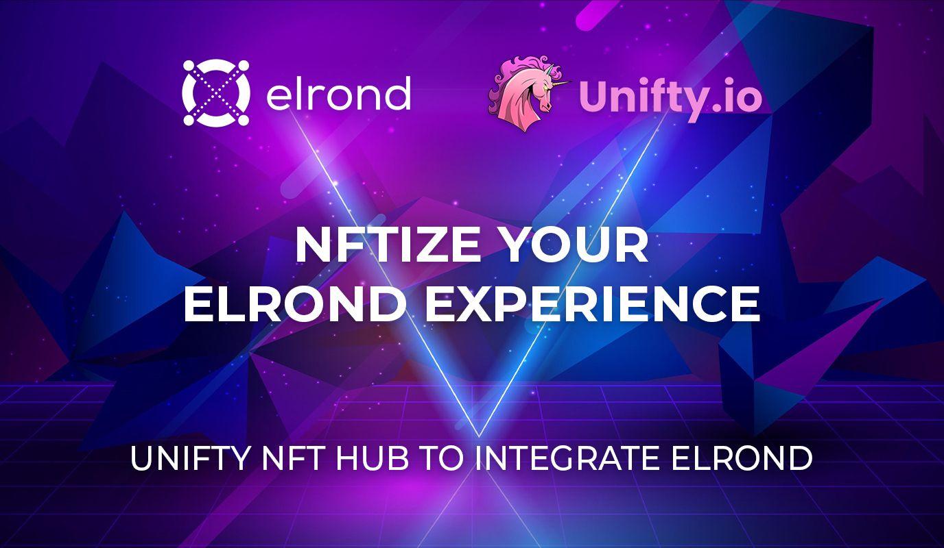 Unifty NFT Platform To Integrate Elrond