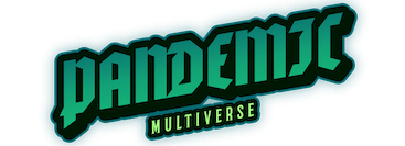 Pandemic Multiverse