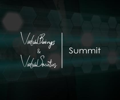Virtual Beings + Virtual Societies Summit
