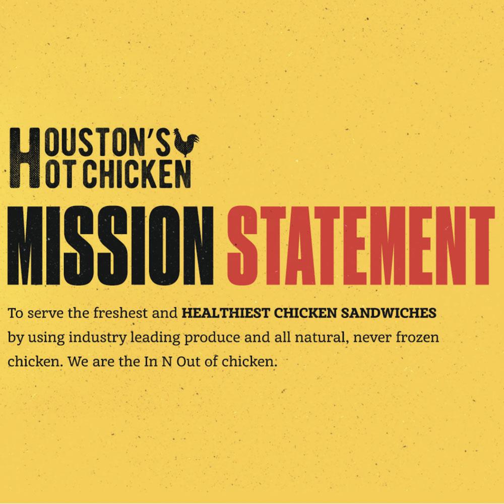 Houston's Hot Chicken Mission Statement