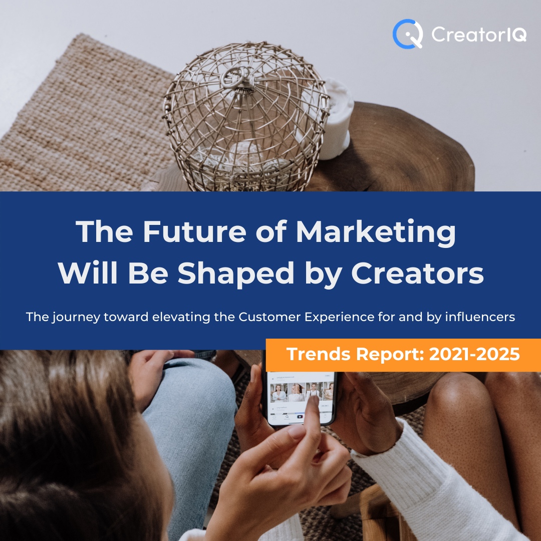 Influencer Marketing Trends Report: 2021-2025 and Beyond