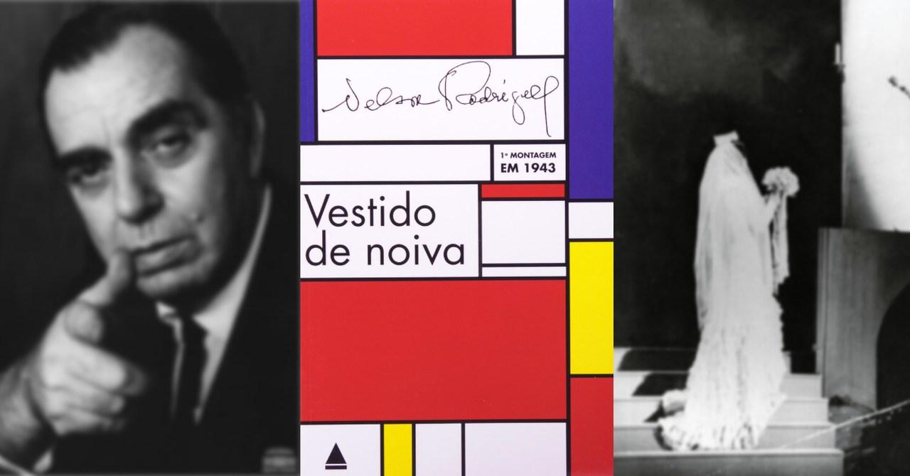 Vestido de Noiva de Nelson Rodrigues é um dos principais livros da literatura brasileira