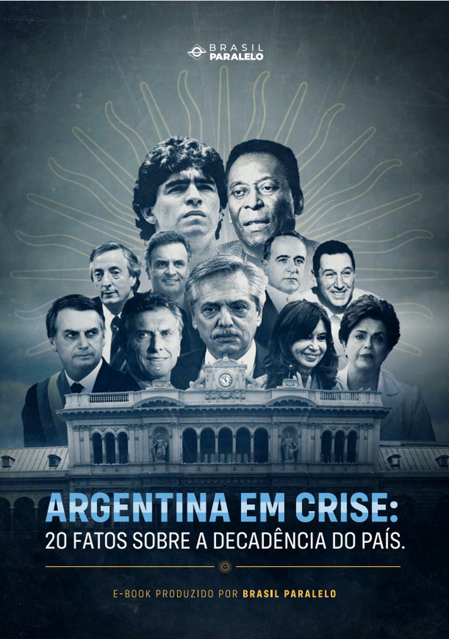 Argentina em Crise   20 fatos sobre a decadência do país
