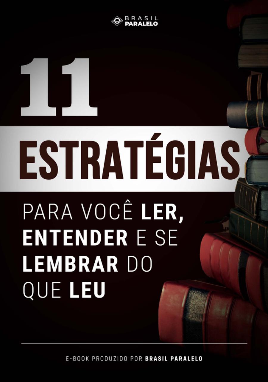 11 Estratégias para você ler, entender e se lembrar do que leu