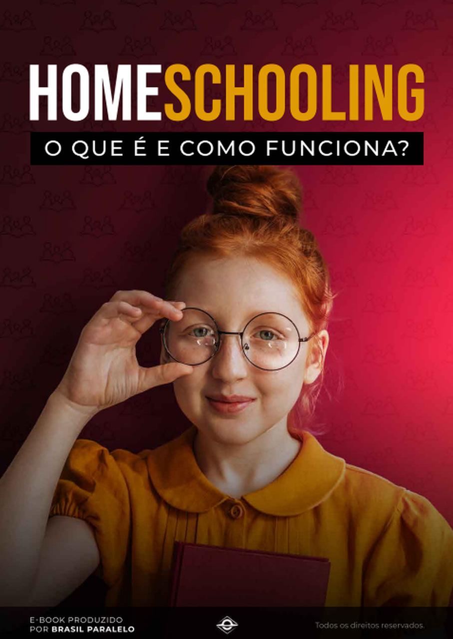 Homeschooling | O que é e como funciona?