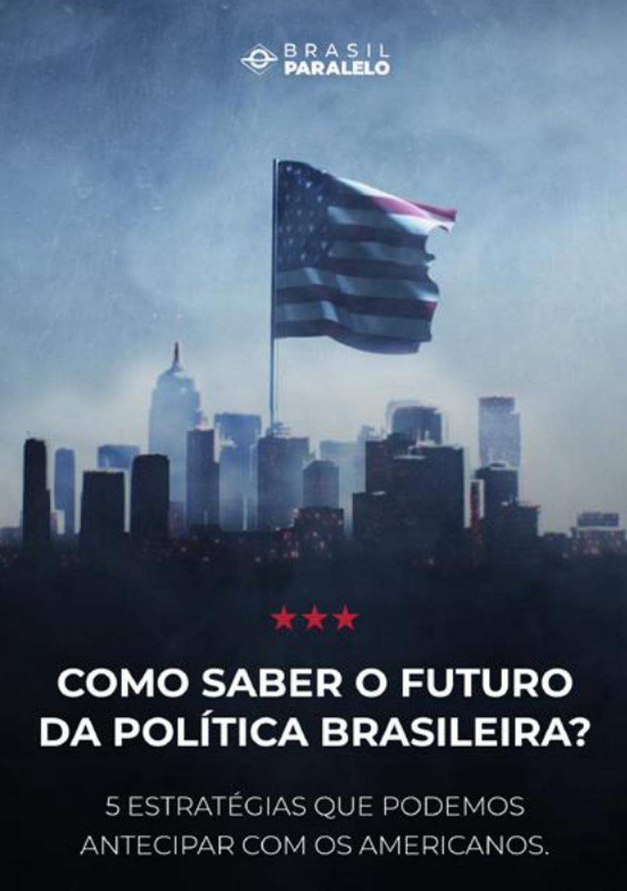 Como saber o futuro da política brasileira?   Exemplo americano