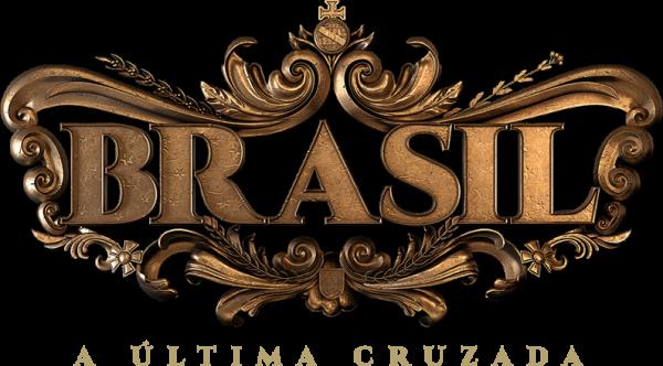 Brasil - A Última Cruzada