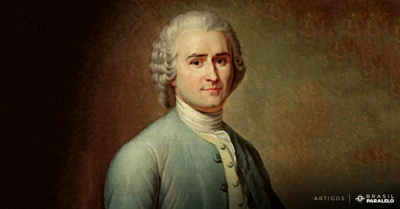 Teorias de Rousseau sobre o homem e a sociedade
