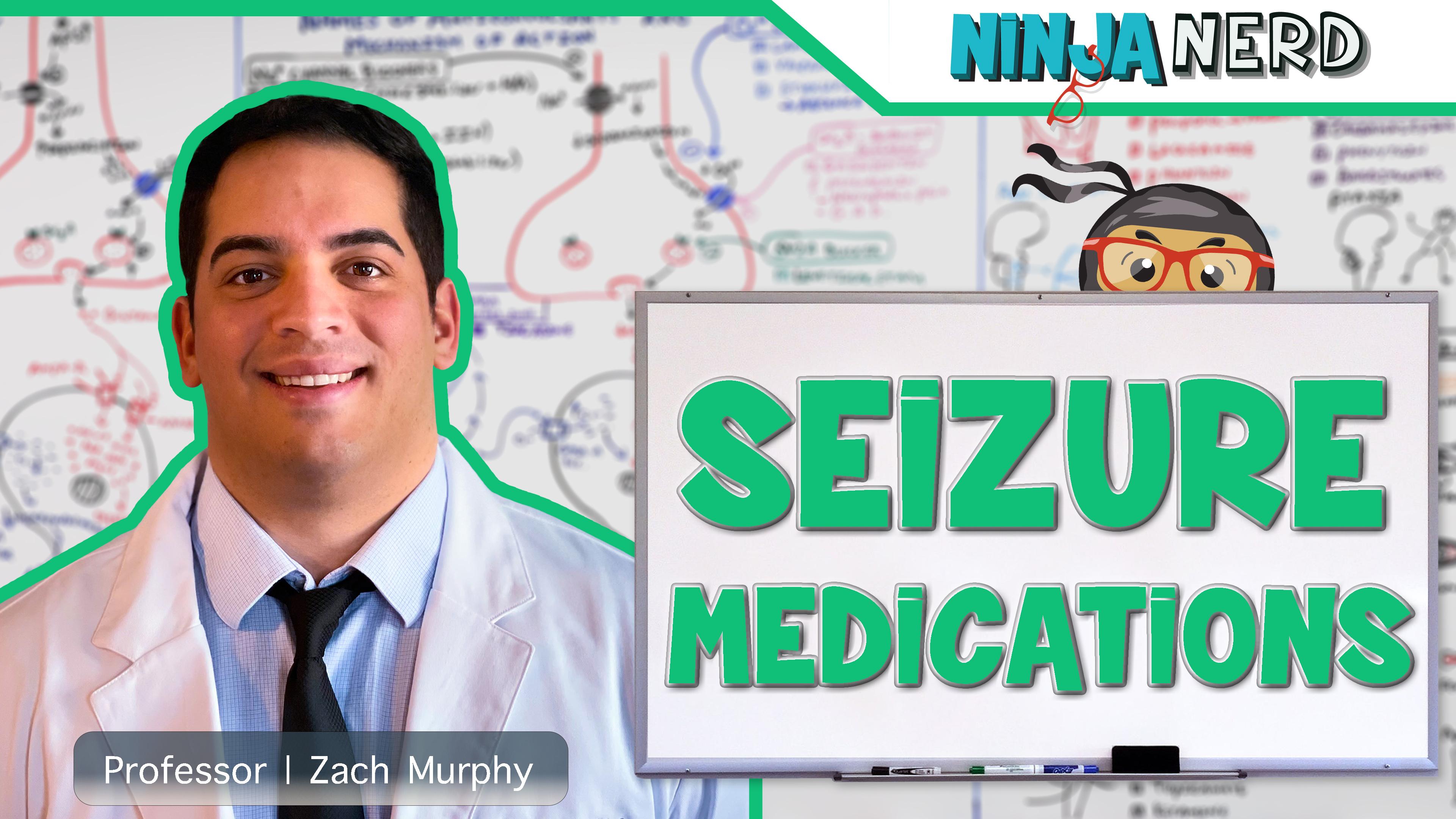 Seizure Medications | Antiepileptics