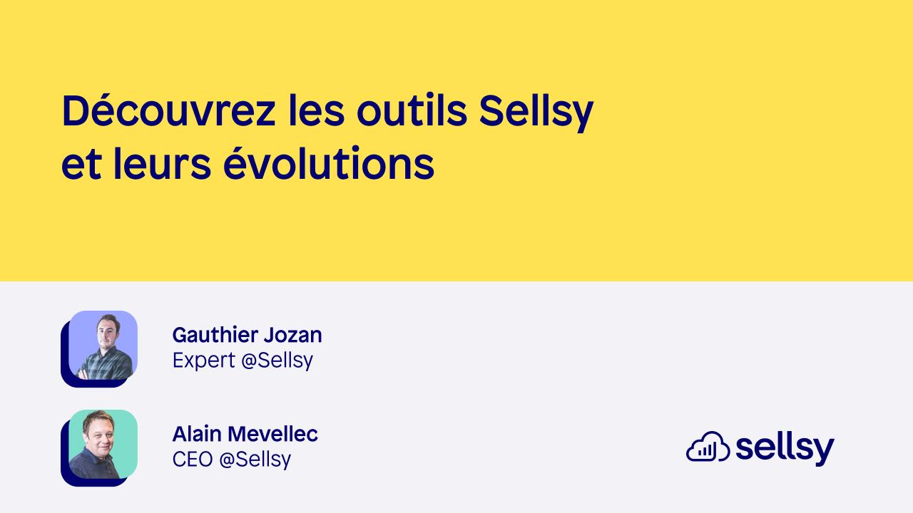 Les outils Sellsy et leurs évolutions